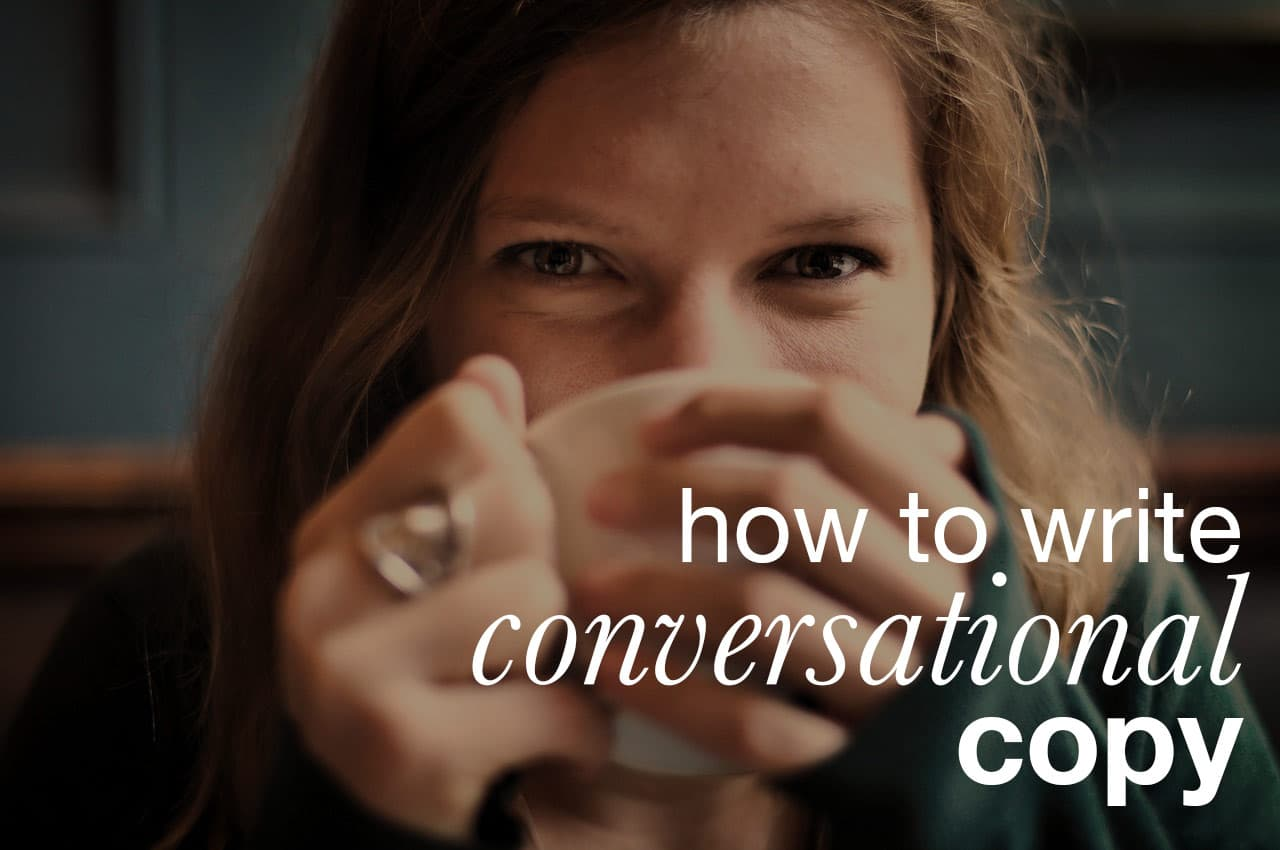How to write conversational copy for your website